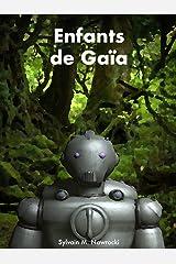 Enfants de Gaïa (Mémoires des Titans t. 3) Format Kindle