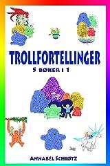 Trollfortellinger: Fem morsomme trolleventyr for barn Paperback