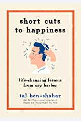 Short Cuts to Happiness: Life-Changing Lessons from My Barber (English Edition) Kindle Ausgabe