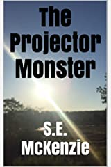 The Projector Monster Kindle Edition