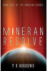 Mineran Resolve (Mineran Series Book 5) Kindle Edition
