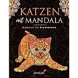 Katzen mit Mandala - Malbuch für Erwachsene: Mehr als 50 süße, liebevolle und schöne Katzen. Anti-Stress-Malbücher mit entspa