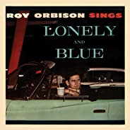Lonely and Blue (Remastered)
