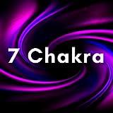 7 Chakra - 3 Ore di Musiche Rilassanti per Aprire i Chakra