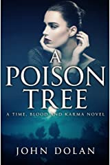 A Poison Tree (Time, Blood and Karma Book 3) Kindle Edition