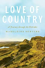Love of Country: A Journey Through the Hebrides Hardcover