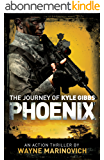 Phoenix: The Journey of Kyle Gibbs (A Kyle Gibbs Action Thriller - Book 2) (English Edition)