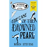 The Case of the Drowned Pearl: World Book Day 2020 (A Murder Most Unladylike Mini Mystery)