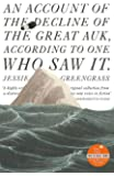 An Account of the Decline of the Great Auk, According to One Who Saw It: A John Murray Original