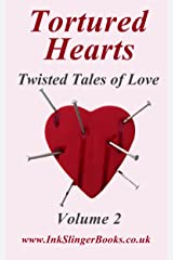 Tortured Hearts - Twisted Tales of Love - Volume 2 Kindle Edition