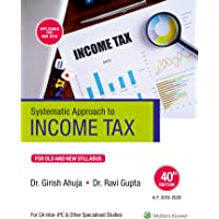 Systematic Approach to Income Tax: For Old and New Syllabus