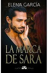 La marca de Sara Versión Kindle