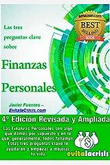Las tres preguntas clave sobre Finanzas Personales. Mejora tus Finanzas y/o las de tu negocio.: La semilla que necesitas para tomar el control de tu dinero Versión Kindle