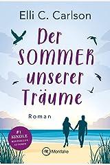 Der Sommer unserer Träume (Liebe am Meer 1) Kindle Ausgabe