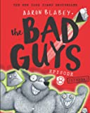 The Bad Guys: Episode 8 Superbad