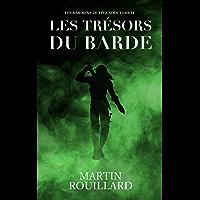 Les Trésors du Barde: Les Gardiens de Légendes - Tome 4