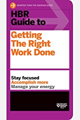 HBR Guide to Getting the Right Work Done Paperback