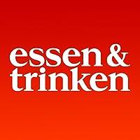 ESSEN & TRINKEN – das Food-Magazin