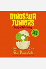 Happy Hatchday (Dinosaur Juniors, Book 1) Paperback