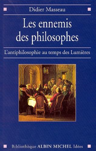 Les Ennemis des philosophes (POD)