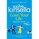 Love Your Life: The joyful and romantic new novel from the Sunday Times bestselling author (English Edition)