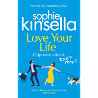 Love Your Life: The joyful and romantic new novel from the Sunday Times bestselling author