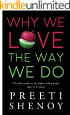 Why We Love the Way We Do