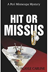 Hit or Missus (Peri Minneopa Mysteries Book 2) Kindle Edition