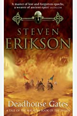 Deadhouse Gates: Malazan Book of the Fallen 2 (The Malazan Book Of The Fallen) Kindle Edition