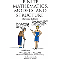 Finite Mathematics, Models, and Structure: Revised Edition (English Edition)