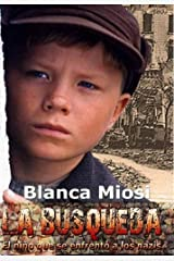 La Búsqueda, el niño que se enfrentó a los nazis Versión Kindle