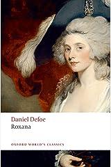 Roxana The Fortunate Mistress n/e (Oxford World's Classics) Paperback