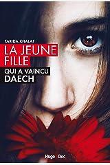 La jeune fille qui a vaincu Daech (French Edition) Kindle Edition