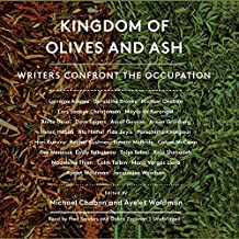 Kingdom of Olives and Ash: Writers Confront the Occupation; Library Edition