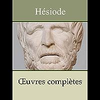 HÉSIODE - Oeuvres complètes: La Théogonie, Les Travaux et les jours, Le Bouclier d'Héraclès
