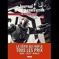 Télémétrie fugitive: Journal d'un AssaSynth, T6