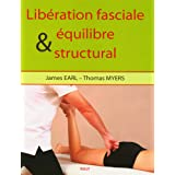 Libération faciale et équilibre structural