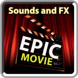Epic Movie Sounds and FX