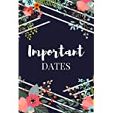 Important Dates: Perpetual Calendar Notebook, Reminder Book For Birthdays, Anniversaries, & Other Important Dates | Navy…