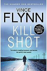 Kill Shot (The Mitch Rapp Series Book 2) Kindle Edition