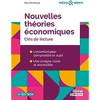 Nouvelles théories économiques: Clés de lecture