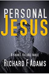 Personal Jesus: A Short Future Fable (Entanglement Book 7) Kindle Edition