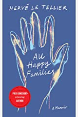 All Happy Families: A Memoir (English Edition) Format Kindle