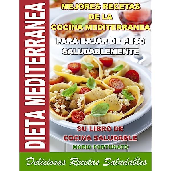DIETA MEDITERRANEA - Mejores Recetas de la Cocina ...