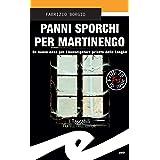 Panni sporchi per Martinengo: Un nuovo caso per l'investigatore privato delle Langhe
