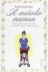Il metodo maman Paperback