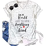 Anbech in a World Where You Can be Anything be Kind Tshirt Womens Short Sleeve O-Neck Tops