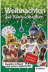Weihnachten für Klugscheißer. Populäre Irrtümer und andere Wahrheiten Taschenbuch