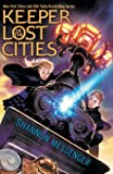Keeper of the Lost Cities: Volume 1