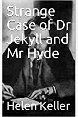 Strange Case of Dr Jekyll and Mr Hyde (Annotated) Kindle Edition